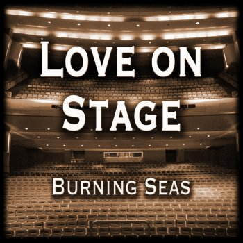 Love on Stage: 80's 90's Rock Ballads Unplugged by Burning