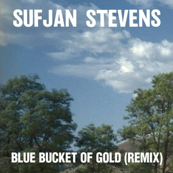 Testi Blue Bucket of Gold (Remix)