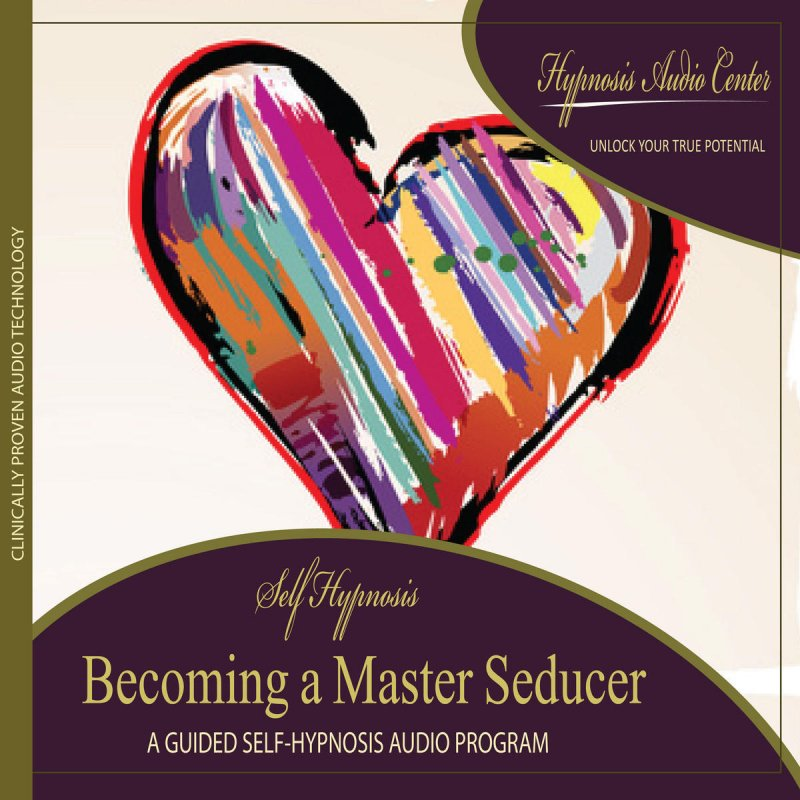 Hypnosis Audio Center - Becoming a Master Seducer: Guided Self
