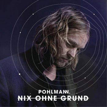 Nix Ohne Grund (Deluxe Version) by Pohlmann album lyrics
