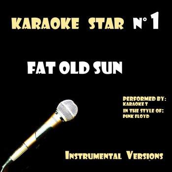 Testi Fat old sun (in the style of Pink Floyd) [Karaoke Versions]