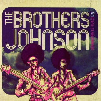 strawberry letter 23 live by the brothers johnson album lyrics