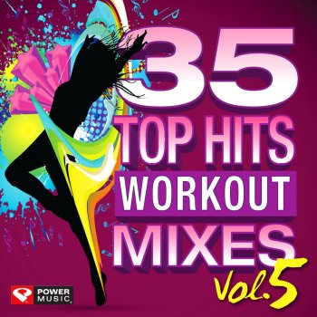 35 Top Hits, Vol. 5 - Workout Mixes (Unmixed Workout Music Ideal for Gym, Jogging, Running, Cycling, Cardio and Fitness) Wings (Workout Mix 130 BPM) - lyrics