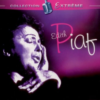 Testi Edith Piaf Collection Extrême