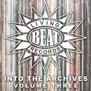 Living Beat - Into the Archives, Vol. 3 Promised Land - lyrics