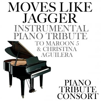 Testi Moves Like Jagger (Instrumental Piano Tribute to Maroon 5 & Christina Aguilera)