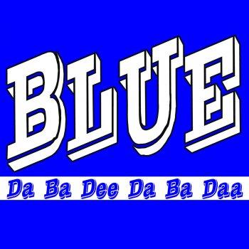 Testi Blue (Da Ba Dee)