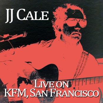 Testi J.J. Cale - Live on Kfc, San Francisco