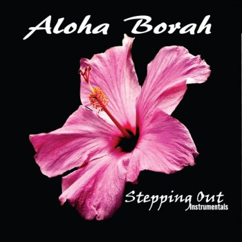 Testi Aloha Borah: Stepping Out Instrumental