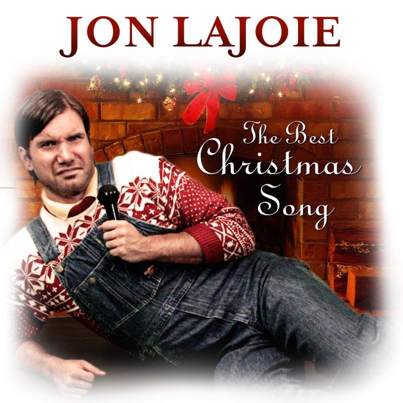 Jon Lajoie - The Best Christmas Song Lyrics | Musixmatch