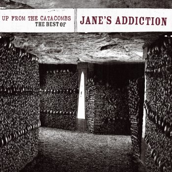 Testi Up from the Catacombs: The Best of Jane's Addiction