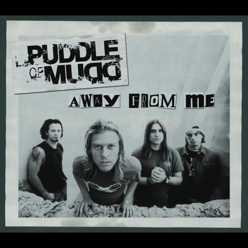 Puddle of Mudd - Away From Me (album version) Lyrics