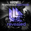 Hardwell presents Revealed - Google Play Mix