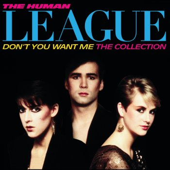 Testi Don't You Want Me / The Collection