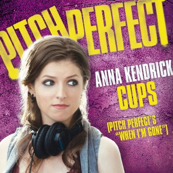 "Testi Cups (Pitch Perfect's ""When I'm Gone"")"