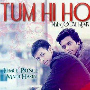 Tum Hi Ho [Never Gone Remix] by feat  Mahi Hasin album