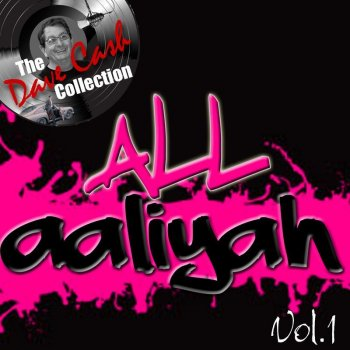 Testi All Aaliyah Vol.1 - [The Dave Cash Collection]
