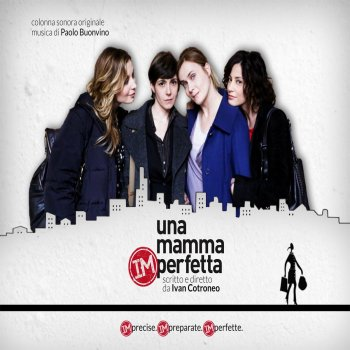 Testi Una mamma imperfetta (Colonna sonora originale)