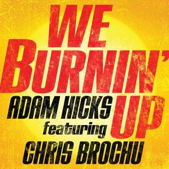 Testi We Burnin' Up
