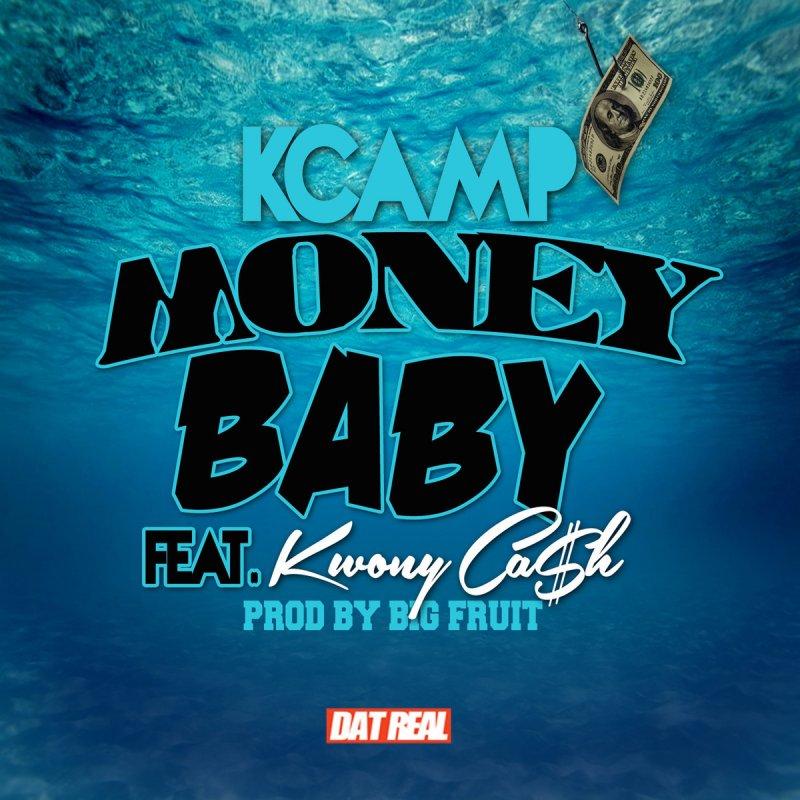 K Camp  Money Baby Lyrics  Genius Lyrics