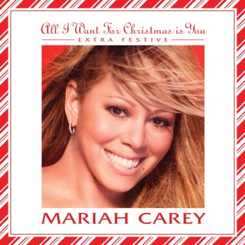 all i want for christmas is you extra festive mariah carey - All I Want For Christmas Is You Mariah Carey Lyrics