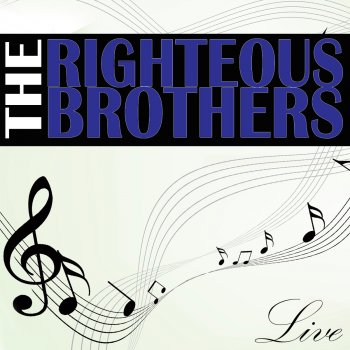 Testi The Righteous Brothers Live