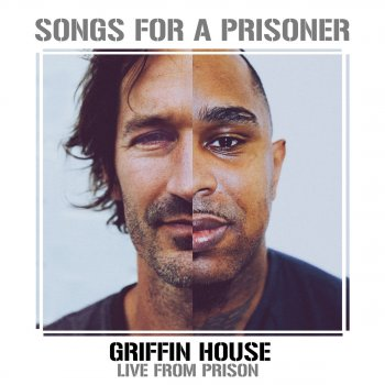 Testi Songs for a Prisoner (Griffin House Live from Prison)