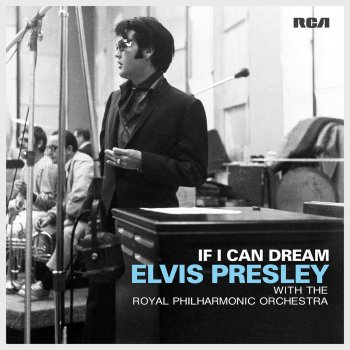 Testi If I Can Dream: Elvis Presley with the Royal Philharmonic Orchestra