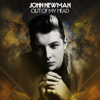 Out Of My Head - VEVO Live Session by John Newman - cover art