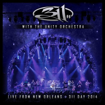 Testi With the Unity Orchestra - Live from New Orleans - 311 Day 2014