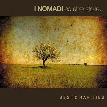 Testi I Nomadi Ed Altre Storie: Best & Rarities (2010) [Remastered]