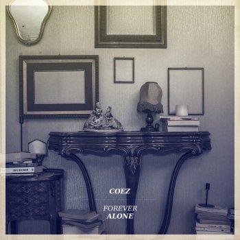 Forever Alone By Coez Album Lyrics Musixmatch Song