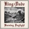Burning Daylight King Dude - cover art