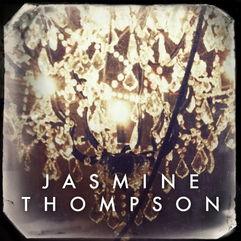 Jasmine Thompson - Chandelier Lyrics | Musixmatch