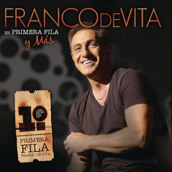 Testi Franco de Víta - En Primera Fila y Más (Live)