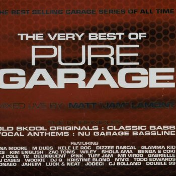 The Very Best Of Pure Garage By Various Artists Album Lyrics