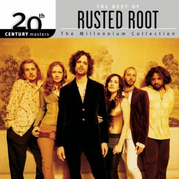 Testi 20th Century Masters - The Millennium Collection: The Best of Rusted Root (Remastered)