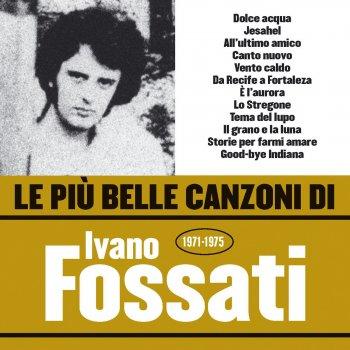Testi Le più belle canzoni di Ivano Fossati