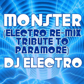 Testi Monster (Electro Re-Mix Tribute to Paramore)