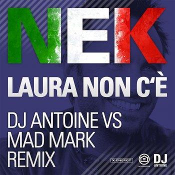 Testi Laura Non C'e (DJ Antoine vs Mad Mark Remix)