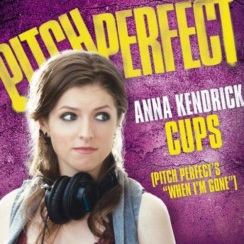 Anna Kendrick - Cups (... Anna Kendrick Cups