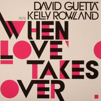When Love Takes Over (UK radio edit) by David Guetta feat. Kelly Rowland - cover art