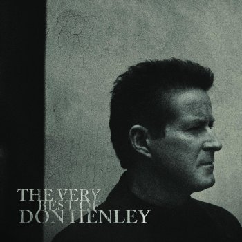 Testi The Very Best of Don Henley