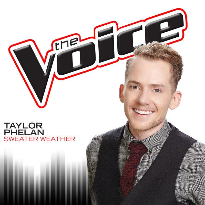 Lyric lyrics to sweater weather : Taylor Phelan - Sweater Weather (The Voice Performance) Lyrics ...