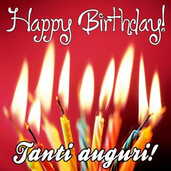 Testi Happy Birthday (Tanti auguri) [Buon compleanno Compilation]