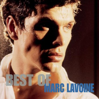 Testi Best of Marc Lavoine