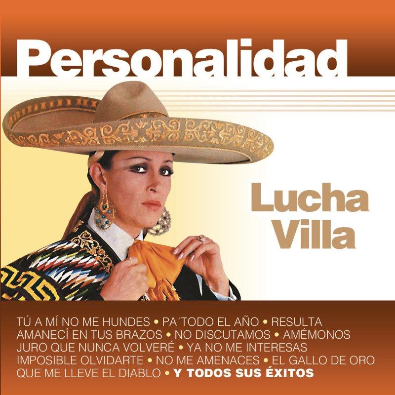 Resultado de imagen para Lucha Villa Personalidad.r