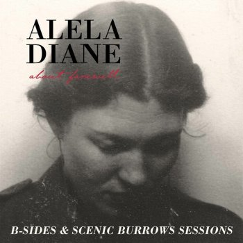 Testi About Farewell B-Sides & Scenic Burrows Sessions