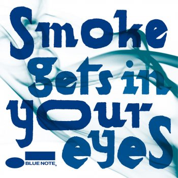 Testi Smoke Gets In Your Eyes