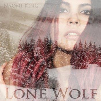 Lone Wolf by Naomi King album lyrics | Musixmatch - Song